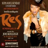 Supa Soul Sunday Concert After Party w/Res
