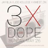 3XDope Memorial Day Weekend