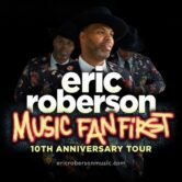 Eric Roberson Music Fan First 10th Anniversary Show at Promontory